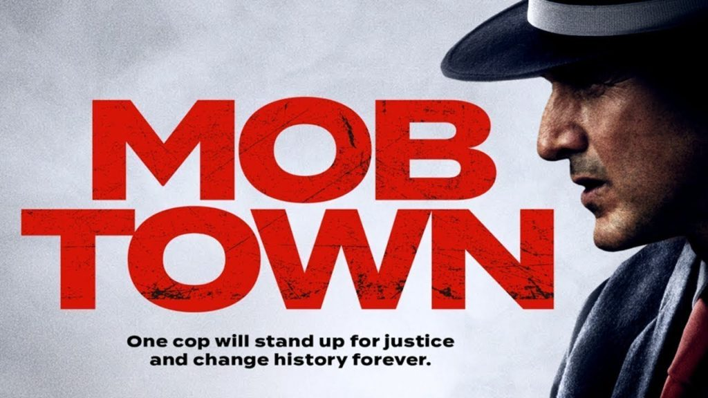 Mob Town Directed by Danny A. Abeckaser
